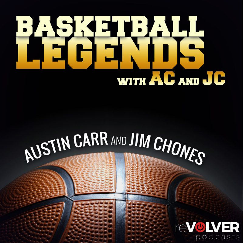 Basketball Legends with AC and JC