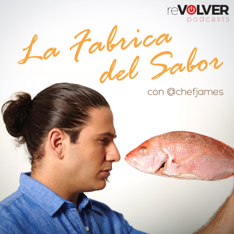La Fabrica del Sabor con Chef James