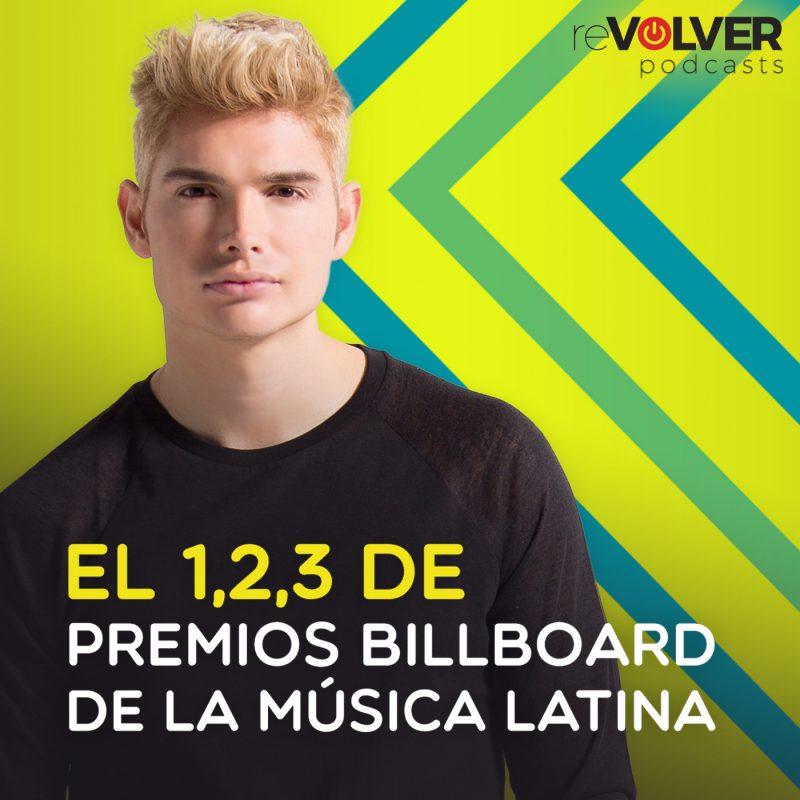 El 1,2,3 de Premios Billboard de la música Latina