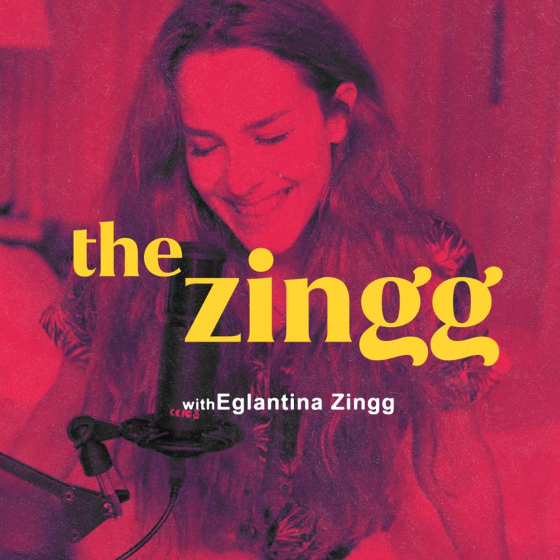 The Zingg with Eglantina Zingg