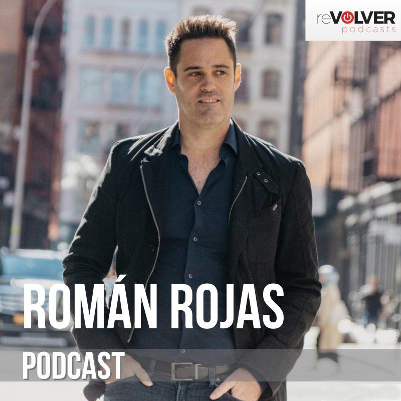 Roman Rojas Podcast
