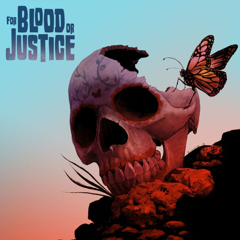 For Blood or Justice
