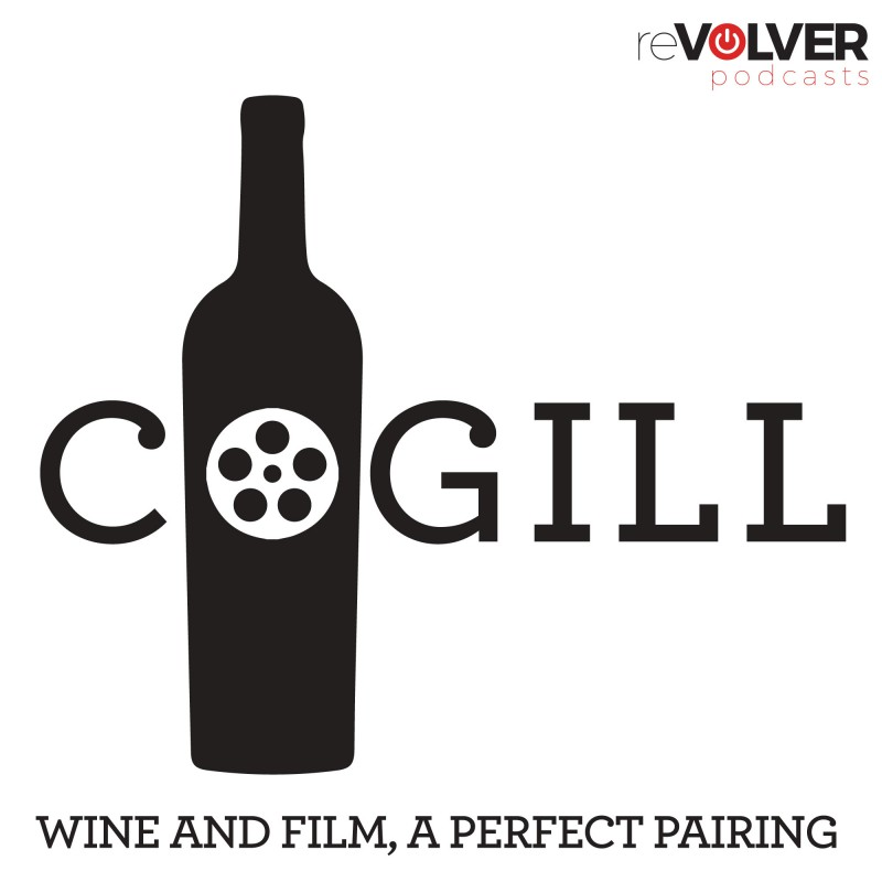 Cogill Wine and Film:  A Perfect Pairing