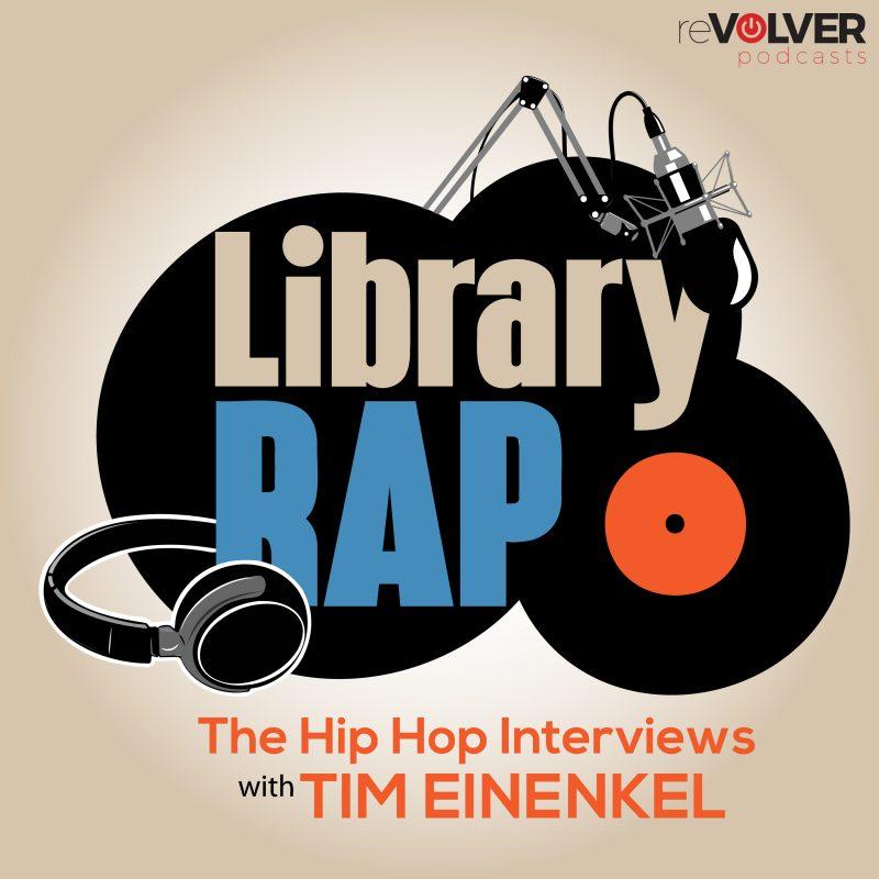 Library Rap: The Hip Hop Interviews with Tim Einenkel